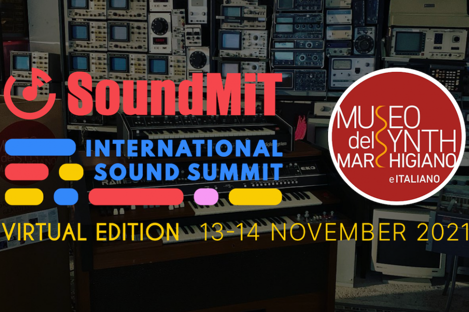 Soundmit and Museo del synth Marchigiano 2021 Edition 13 and 14 November